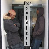 The Foot Soldiers